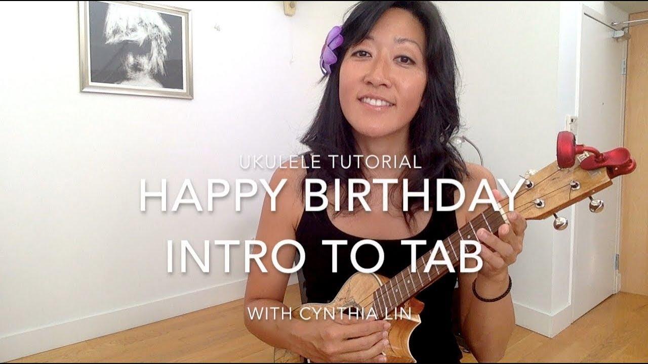 Happy Birthday // How to Read Tab // Ukulele Tutorial