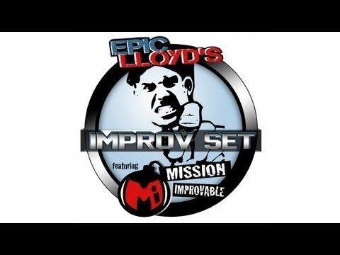 EpicLLOYD's Improv Set - Ep. 1