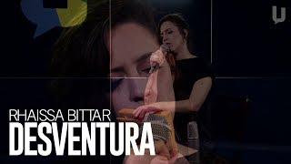 Rhaissa Bittar - Desventura #Canja
