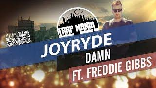 JOYRYDE DAMN Ft FREDDIE GIBBS