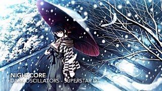 Nightcore - Superstar DJ (REQUESTED)