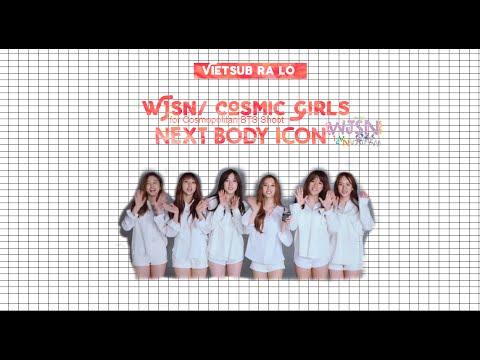 [WJSN12VN] [VIETSUB] WJSN/Cosmic Girls for Cosmopolitan BTS Shoot: NEXT BODY ICON