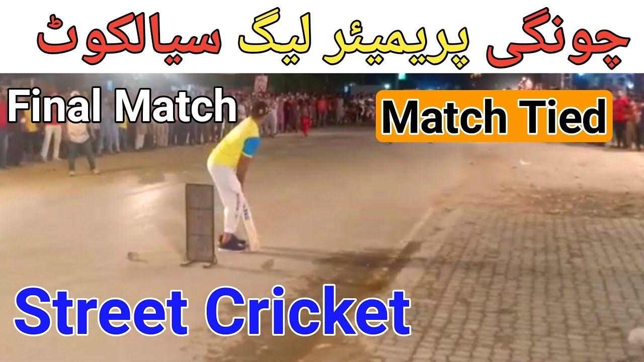 Final Match || Street Cricket || Chongi Premier League Sialkot 2019