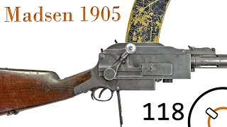 Small Arms of WWI Primer 118: Madsen 1905