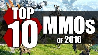 TheHiveLeader's Top 10 MMOs of 2016