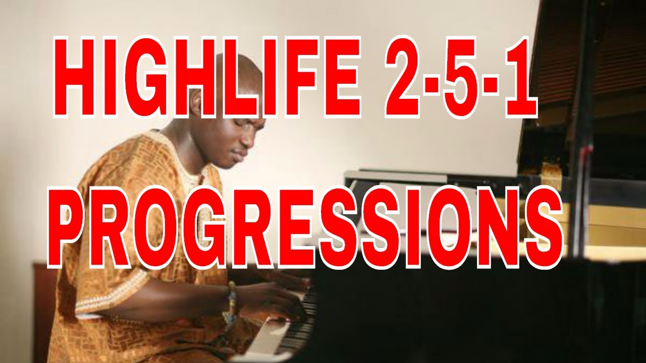 Download Highlife Piano Theory for Beginners (Part 3) 2-5-1 AFRICAN HIGHLIFE CHORD PROGRESSION