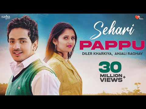 Sehari Papu | शहरी पप्पू |  Diler Kharkiya &Anjali Raghav | New Haryanvi Song 2019 | Dil Music
