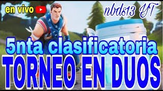 PARTIDAS PRIVADAS en vivo 2000 vbucks(Torneo en duo 5nta clasificatoria)#fortnite #RL1 #SCRIMS