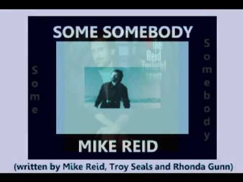 Mike Reid - Some Somebody