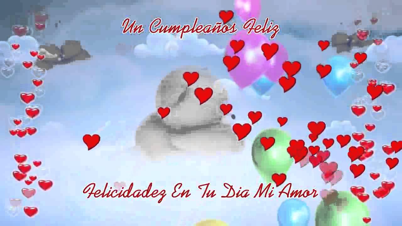 Feliz Aniversario Mi Amooor Te Amo Te Amo Te Amo: FELIZ CUMPLEAÑOS MI AMOR TE AMO CON TODA MI ALMA
