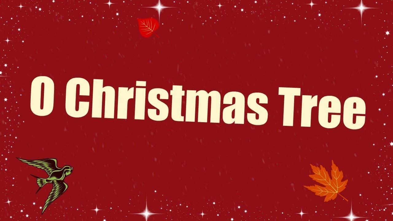 O Christmas Tree With Lyrics For Kids | Christmas song for kids ...