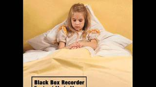 Watch Black Box Recorder Its Only The End Of The World video