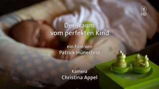 [DOKU] Designerbabys & Gentechnik - Der Traum vom perfekten Kind