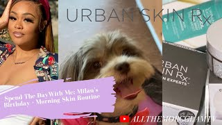 VLOG| Milan's Birthday, Doggy Date, & My Flawless Morning Beauty Routine