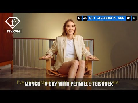 Mango presents A Day With Pernille Teisbaek #MangoGirl   FashionTV   FTV