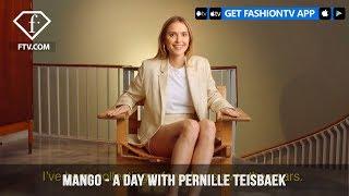 Mango presents A Day With Pernille Teisbaek #MangoGirl | FashionTV | FTV
