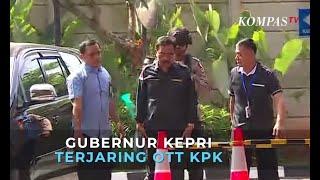 Gubernur Kepri Nurdin Basirun Terjaring OTT KPK