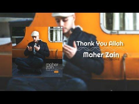 Maher Zain - Thank You Allah   Karaoke
