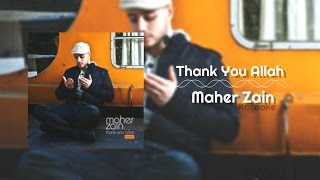 Maher Zain - Thank You Allah | Karaoke