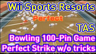 [TAS] Wii Sports Resort  Bowling 100-Pin Game Perfect Strike w/o using a trick button