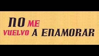 No Me Vuelvo A Enamorar -  Kevin Arango & Maicol Romero (K&M) (Lujan Dj - Dj Chango - Krhiiz Jay