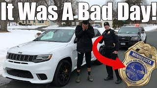 I Got Caught Red-Handed Doing Launch Control In My Jeep Trackhawk! My License Was Suspended SMFH!