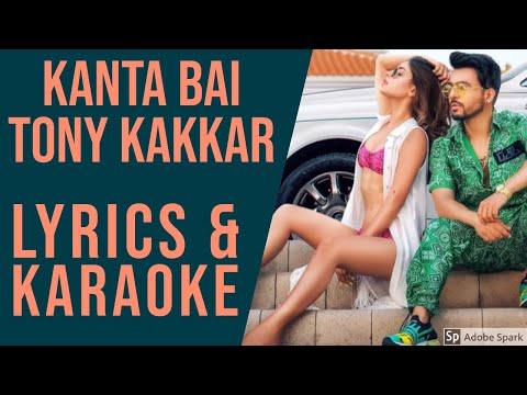 """kanta-bai---tony-kakkar-lyrics-and-karaoke-video- -karishma-sharma-(from-""""sangeetkaar"""")"""