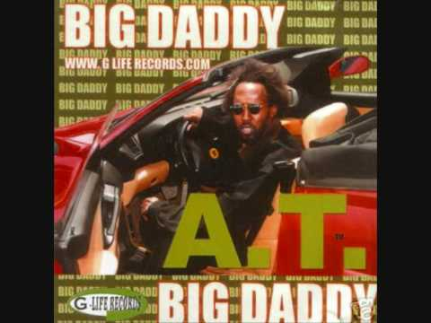 A.T. Big Daddy - They Say It's Forever