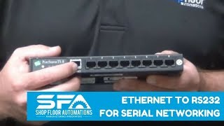 Ethernet to RS232 for CNC Networking - 1 to 16 Serial Ports