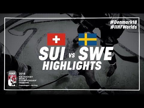 Game Highlights: Switzerland vs Sweden May 13 2018   #IIHFWorlds 2018