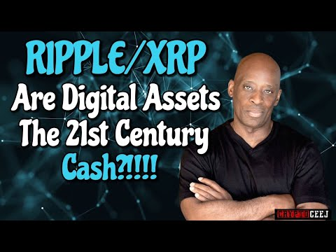 Xrp News: Are Digital Assets The 21st Century Cash?!!!!!!!