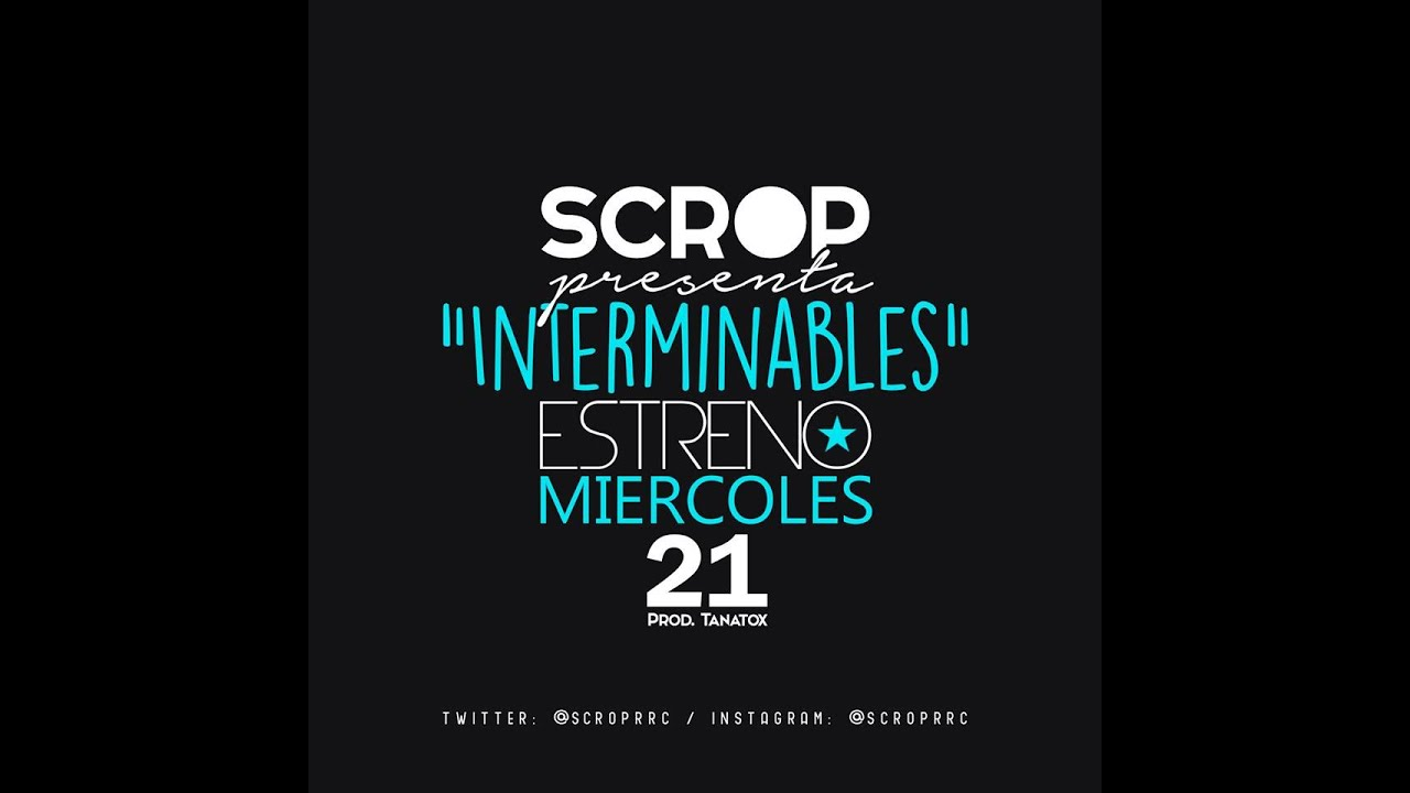 interminables scrop