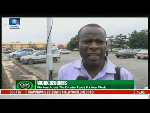 News Across Nigeria: Workers Across The Country Ready For New Week