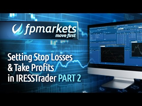 FP Markets _ Setting Stop Loss & Take Profit orders in IRESSTrader (Part 2)