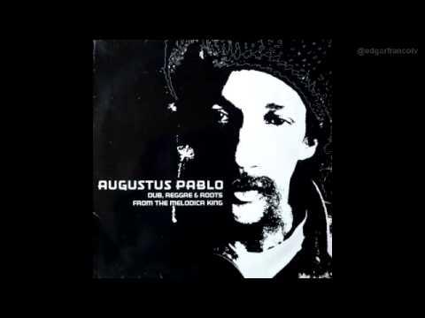 Augustus Pablo -- Dub, Reggae & Roots From The Melodica King (Full Album)