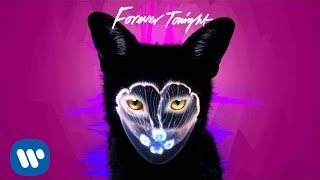 Galantis Forever Tonight Official Audio