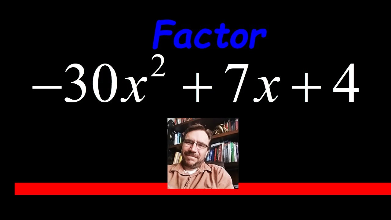 Factor A Trinomial With Negative Leading Coefficient