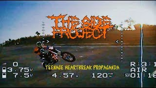 The Sideproject - Teenage Heart Break Propaganda (Video Lyrics)