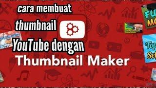 Cara Membuat Thumbnail YouTube Di Hp Android