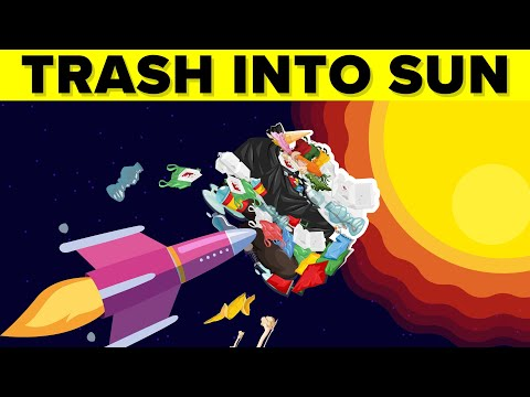 Why Doesn't NASA Launch Trash Into The Sun