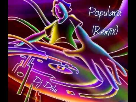Diduuu-Populara (Remix)