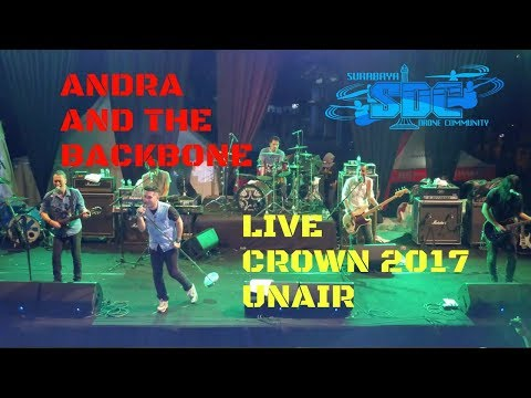 Andra and the Backbone - CROWN UNAIR 2017