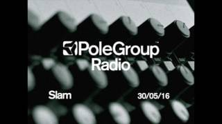 PoleGroup Radio/ Slam/ 30.05