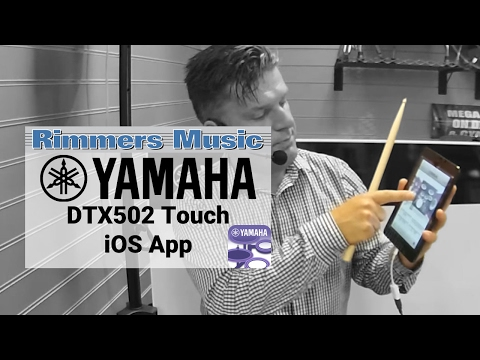 Yamaha DTX502 Touch App - Rimmers Music