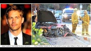 Fast & Furious star Paul Walker dead Video in fiery car wreck pictures