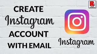 How To Create Instagram Account Using Email Address