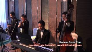 http://www.klothailand.com (Excerpt) Dreams Come True - Rudy Perez and Joel Diamond - instrumental music เพลงเปิดตัวบ่าวสาว เพลงสากลบรร...