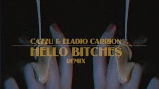 Cazzu Ft. Eladio Carrion - Hello Bitche$ Remix