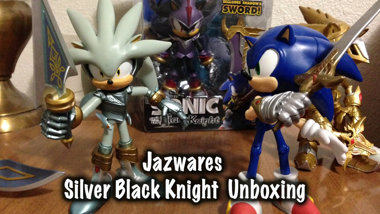 jazwares sonic the black knight silver unboxing youtube