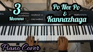 Po Nee Po And Kannazhaga Piano Cover | Moonu | Daniel Victor